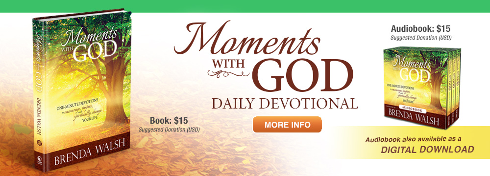 Daily Devotion by Brenda Walsh -